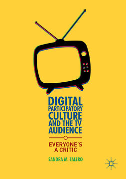 Falero, Sandra M. - Digital Participatory Culture and the TV Audience, e-bok