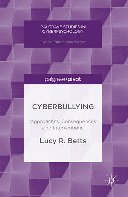 Betts, Lucy R. - Cyberbullying, e-kirja