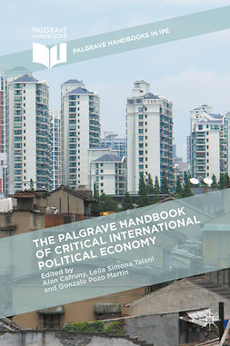 Cafruny, Alan - The Palgrave Handbook of Critical International Political Economy, ebook