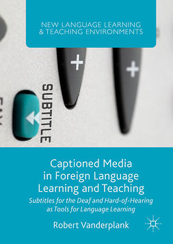 Vanderplank, Robert - Captioned Media in Foreign Language Learning and Teaching, ebook
