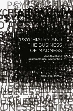 Burstow, Bonnie - Psychiatry and the Business of Madness, e-kirja