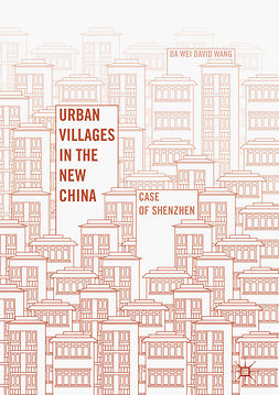 Wang, Da Wei David - Urban Villages in the New China, ebook