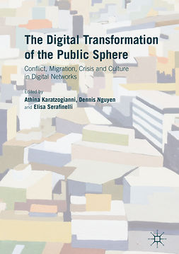Karatzogianni, Athina - The Digital Transformation of the Public Sphere, e-bok