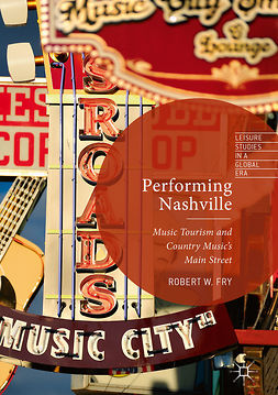 Fry, Robert W. - Performing Nashville, ebook