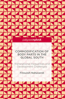 Nahavandi, Firouzeh - Commodification of Body Parts in the Global South, e-bok