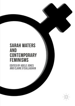 Jones, Adele - Sarah Waters and Contemporary Feminisms, ebook