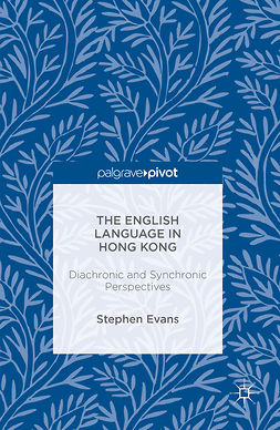 Evans, Stephen - The English Language in Hong Kong, e-bok
