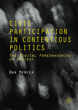 Mercea, Dan - Civic Participation in Contentious Politics, ebook