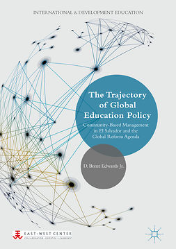 Jr., D. Brent Edwards - The Trajectory of Global Education Policy, e-kirja