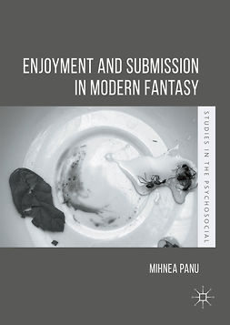 Panu, Mihnea - Enjoyment and Submission in Modern Fantasy, e-bok