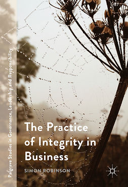Robinson, Simon - The Practice of Integrity in Business, ebook
