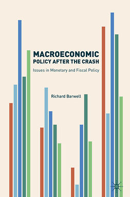 Barwell, Richard - Macroeconomic Policy after the Crash, ebook