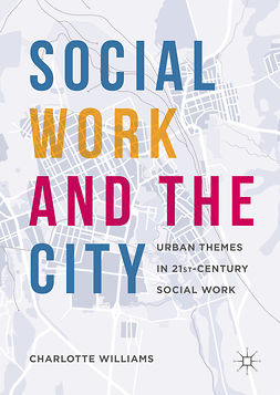 Williams, Charlotte - Social Work and the City, e-kirja