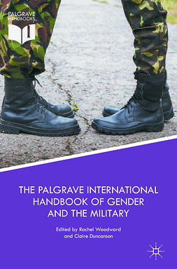 Duncanson, Claire - The Palgrave International Handbook of Gender and the Military, e-bok