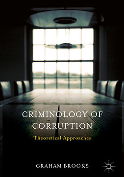 Brooks, Graham - Criminology of Corruption, e-bok