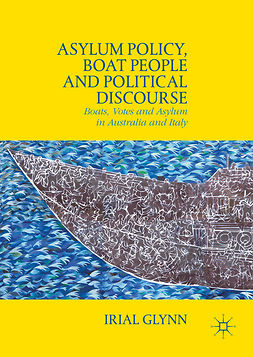 Glynn, Irial - Asylum Policy, Boat People and Political Discourse, ebook