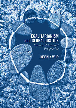 Ip, Kevin K. W. - Egalitarianism and Global Justice, ebook