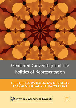 Danielsen, Hilde - Gendered Citizenship and the Politics of Representation, e-bok