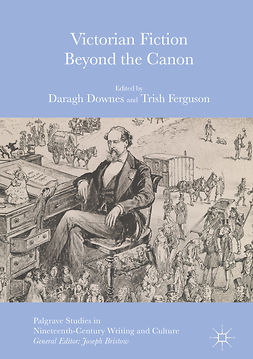 Downes, Daragh - Victorian Fiction Beyond the Canon, ebook
