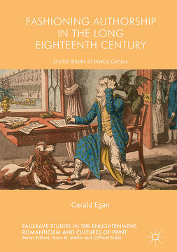 Egan, Gerald - Fashioning Authorship in the Long Eighteenth Century, e-bok