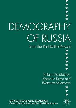 Karabchuk, Tatiana - Demography of Russia, ebook
