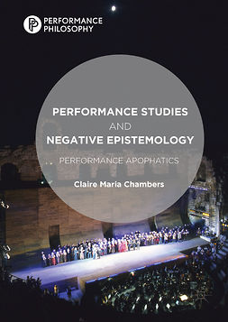 Chambers, Claire Maria - Performance Studies and Negative Epistemology, e-bok