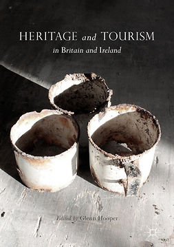Hooper, Glenn - Heritage and Tourism in Britain and Ireland, e-bok