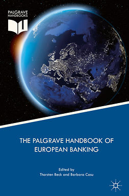 Beck, Thorsten - The Palgrave Handbook of European Banking, ebook