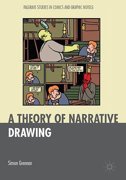 Grennan, Simon - A Theory of Narrative Drawing, e-kirja