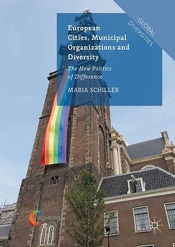 Schiller, Maria - European Cities, Municipal Organizations and Diversity, ebook
