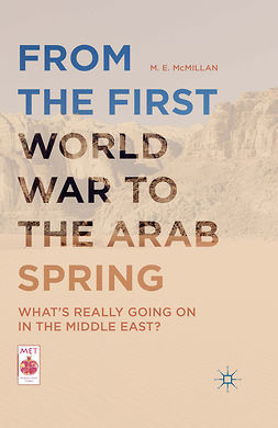 McMillan, M. E. - From the First World War to the Arab Spring, e-kirja
