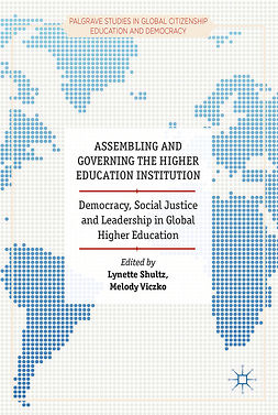 Shultz, Lynette - Assembling and Governing the Higher Education Institution, ebook