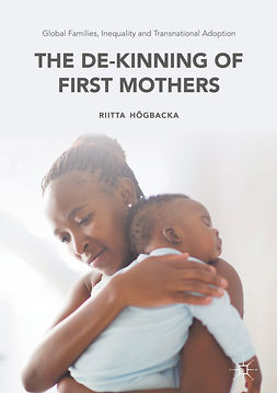 Högbacka, Riitta - Global Families, Inequality and Transnational Adoption, ebook