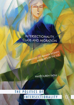 Fathi, Mastoureh - Intersectionality, Class and Migration, ebook