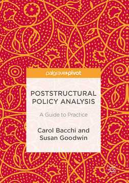 Bacchi, Carol - Poststructural Policy Analysis, ebook
