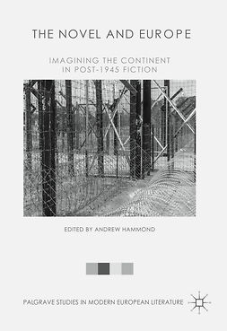 Hammond, Andrew - The Novel and Europe, ebook