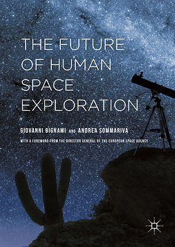 Bignami, Giovanni - The Future of Human Space Exploration, ebook
