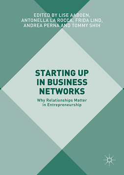 Aaboen, Lise - Starting Up in Business Networks, e-bok