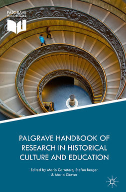 Berger, Stefan - Palgrave Handbook of Research in Historical Culture and Education, e-bok