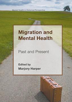 Harper, Marjory - Migration and Mental Health, e-kirja