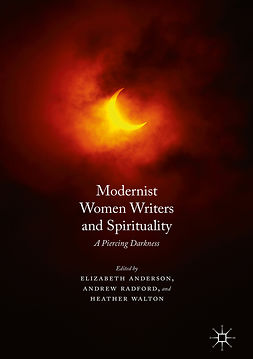 Anderson, Elizabeth - Modernist Women Writers and Spirituality, ebook