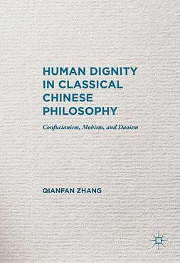 Zhang, Qianfan - Human Dignity in Classical Chinese Philosophy, e-kirja
