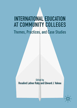 Raby, Rosalind Latiner - International Education at Community Colleges, e-kirja