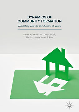 Jr., Robert W. Compton, - Dynamics of Community Formation, ebook