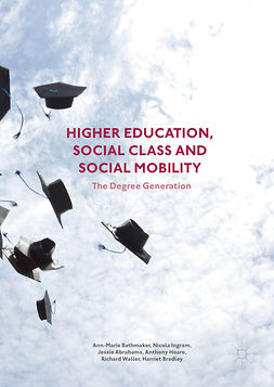Abrahams, Jessie - Higher Education, Social Class and Social Mobility, e-bok