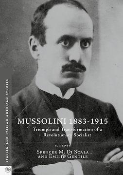 Gentile, Emilio - Mussolini 1883-1915, ebook