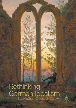 Carew, Joseph - Rethinking German Idealism, e-kirja