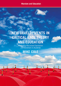 Cole, Mike - New Developments in Critical Race Theory and Education, e-bok