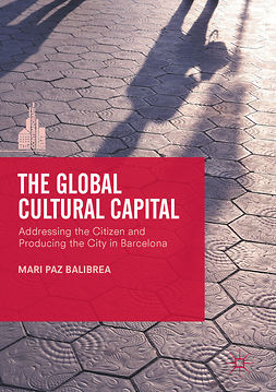 Balibrea, Mari Paz - The Global Cultural Capital, e-kirja