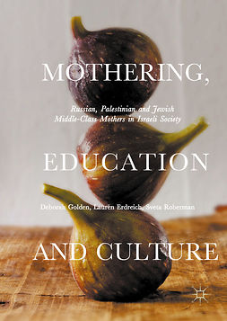Erdreich, Lauren - Mothering, Education and Culture, e-bok